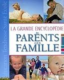 echange, troc Emmanuelle Rémond-Dalyac - La grande encyclopédie des parents et de la famille