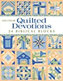 Quilted Devotions: 24 Biblical Blocks
