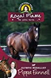 Tilly's Pony Tails 16: Royal Flame: the Police Horse (Tilly's Pony Tails Series)