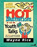 img - for Still More Hot Illustrations for Youth Talks( 100 More Attention-Getting Stories Parables and Anecdotes)[STILL MORE HOT ILLUS FOR YOUTH][Paperback] book / textbook / text book