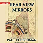 Rear-View Mirrors   Paul Fleischman