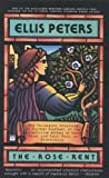 The Rose Rent (Chronicles of Brother Cadfael)