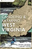 A Canoeing & Kayaking Guide to West Virginia, 5th