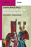 img - for Wolfram Von Eschenbach: Ein Handbuch - Studienausgabe (De Gruyter Studium) (German Edition) book / textbook / text book