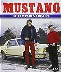 Mustang : Le temps des copains