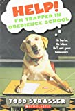 Help! I'm Trapped In Obedience School (0590542095) by Strasser, Todd
