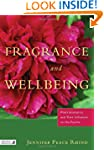 Fragrance and Wellbeing: An Explorati...