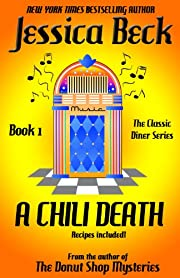 A Chili Death (The Classic Diner Mystery Series Book 1)
