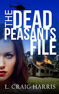 (FREE on 2/8) The Dead Peasants File by L. Craig Harris - http://eBooksHabit.com
