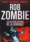 Rob Zombie. Las Siniestras Armon�as D...