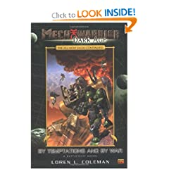 By Temptations and By War (MechWarrior: Dark Age, No. 7) by Loren Coleman