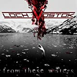From These Waters by Loch Vostok (2015-08-03)