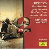 Britten: War Requiem; Spring Symphony; 5 Flower Songs; Hymn to St. Cecilia (2 CD's)