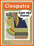 Cleopatra - Biography for Kids (Just the Facts Book 13)