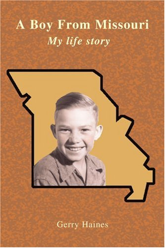 A Boy from Missouri:my Life Story