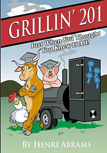 Grillin' 201... by Henri Abrams