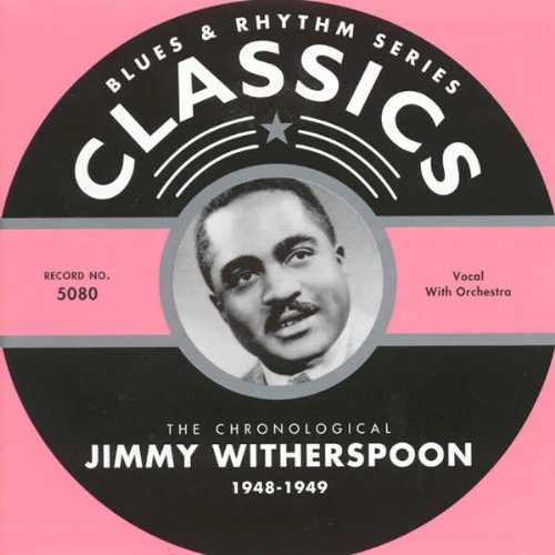 1948-1949 by Jimmy Witherspoon