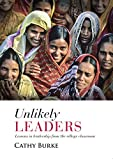 img - for Unlikely Leaders: Lessons in Leadership from the Village Classroom book / textbook / text book