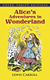 Alice's Adventures in Wonderland (Dover Thrift Editions) (0486275434) by Lewis Carroll