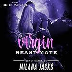 Virgin Beast Mate: Beast Mates, Book 0 | Milana Jacks
