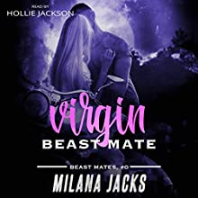 Virgin Beast Mate: Beast Mates, Book 0 Audiobook by Milana Jacks Narrated by Hollie Jackson