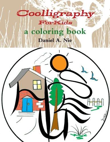 Coolligraphy For Kids: a coloring book [Nie, Daniel A.] (Tapa Blanda)