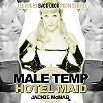 Male Temp: Hotel Maid | Jackie McNab