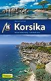 Korsika Reiseführer Michael Müller Verlag: Individuell reisen mit vielen praktischen Tipps (MM-Reiseführer)