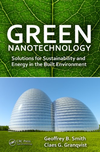 Green Nanotechnology: Solutions For Sustainability And Energy In The Built Environment front-151511