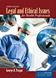 Legal And Ethical Issues For Health Professionals