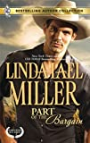 Part of the Bargain: Part of the BargainTo Wed and Protect (Bestselling Author Collection) (0373389930) by Miller, Linda Lael