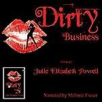 Dirty Business | Julie Elizabeth Powell