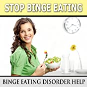 Stop Binge Eating: Binge Eating Disorder Help, Subconscious, Self Help, Guided Meditation | [Erick Brown]