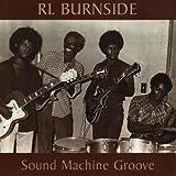 echange, troc R.L. Burnside - Sound Machine Groove
