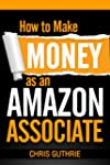 How to Make Money as an Amazon Associ...