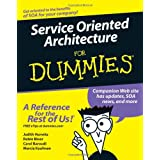 Service Oriented Architecture For Dummiesby Judith Hurwitz