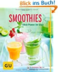 Smoothies: Obst-Power im Glas (GU K�c...