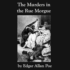 The Murders in the Rue Morgue: Edgar Allan Poe | [Edgar Allan Poe]