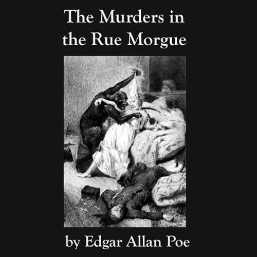 essay by edgar allan poes murders in the rue morgue A literary criticism of the short story the murders in the rue morgue, by edgar allan poe is presented it offers an overview of the story which reportedly revolves around a murder investigation and a detective who believes that a.