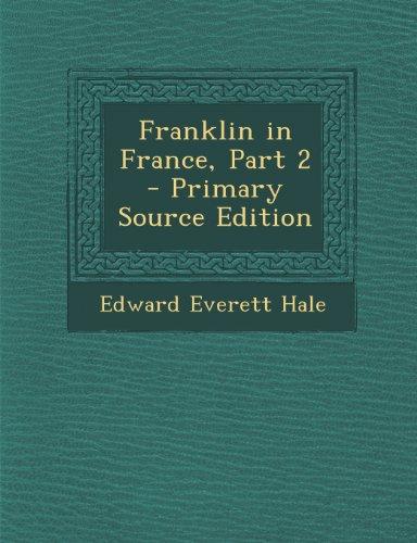 Franklin in France, Part 2