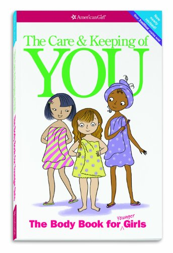 The Care & Keeping of You