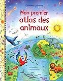 echange, troc Maskell Hazel - Mon Premier Atlas des Animaux