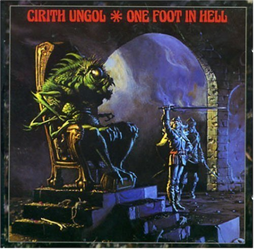 One Foot in Hell by Cirith Ungol (1999) Audio CD