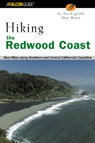 Hiking the Redwood Coast: Best Hikes along Northern and Central California's Coastline (Regional Hiking Series)
