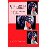 The Tower Of Babel: NASA's Great Endeavor