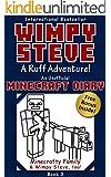 Minecraft Diary: Wimpy Steve Book 3: A Ruff Adventure! (Unofficial Minecraft Diary) (Minecraft diary books, Minecraft books for kids age 6 7 8 9-12, Wimpy ... series) (Minecraft Diary- Wimpy Steve)