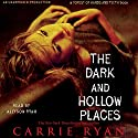 The Dark and Hollow Places Hörbuch von Carrie Ryan Gesprochen von: Allyson Ryan