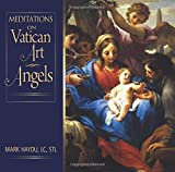 Meditations on Vatican Art Angels