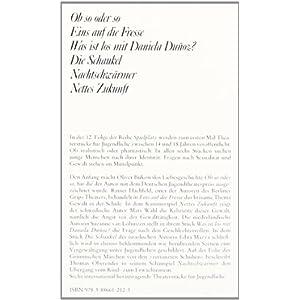 Spielplatz, Bd.12, Ob so oder so; Eins auf die Fresse; Was ist los mit Daniela Dunioz?; Di