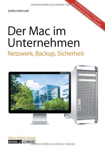 Mac im Unternehmen: Server, Backup, Sicherheit